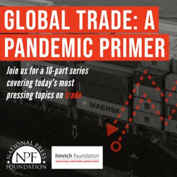 NPF: Global Trade: A Pandemic Primer